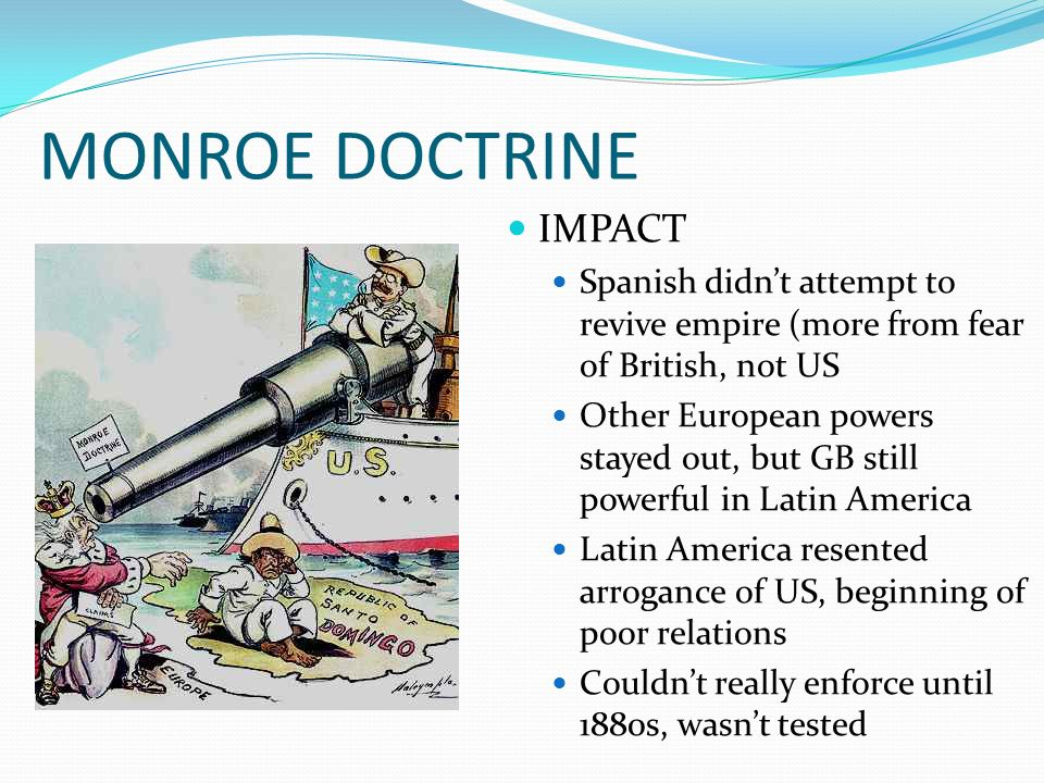 an overview of the monroe doctrine in american history The main point of the monroe doctrine, written by john quincy adams, was that the american continents were off-limits to further european colonization, explains the national archives.