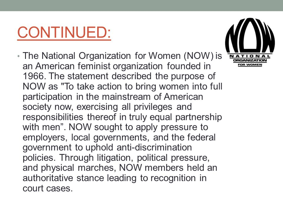 national organization for women Intersectional feminism in nevada nevada now is a chapter within the larger national organization for women (now) network we work on a broad range of women.